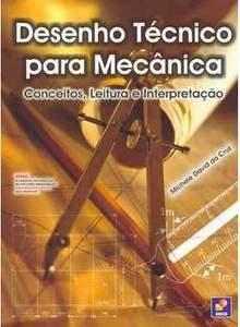 Desenho-tecnico-para-mecanica-conceitos-leitura-e-interpretacao-michele-david-da-cruz
